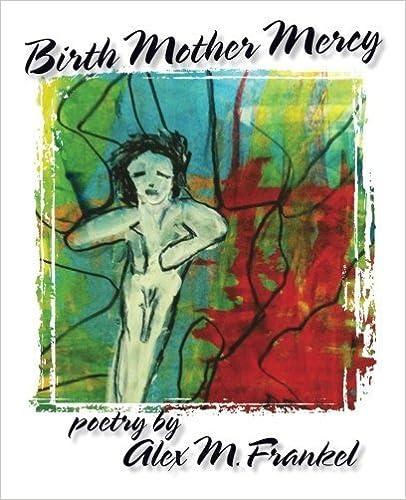 Book Birth Mother Mercy by Frankel, Alex M. (October 28, 2013)