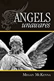img - for Angels Unawares book / textbook / text book