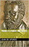 POEMES ET STANCES  XVIe SIECLES (French Edition)