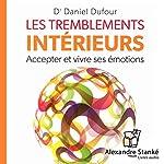 Les tremblements intérieurs | Daniel Dufour