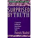 Surprised by Truth ,by Madrid, Patrick ( 2008 ) Paperback