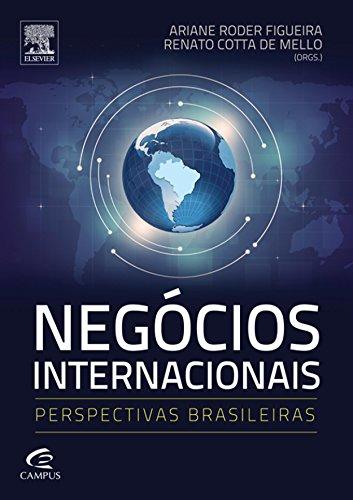 Negócios Internacionais: Perspectivas brasileiras