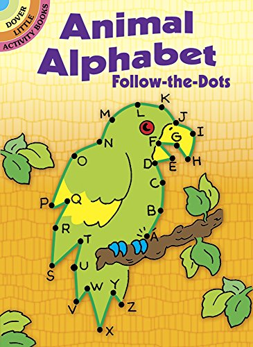 Animal Alphabet Follow-the-Dots (Dover Little Activity Books)