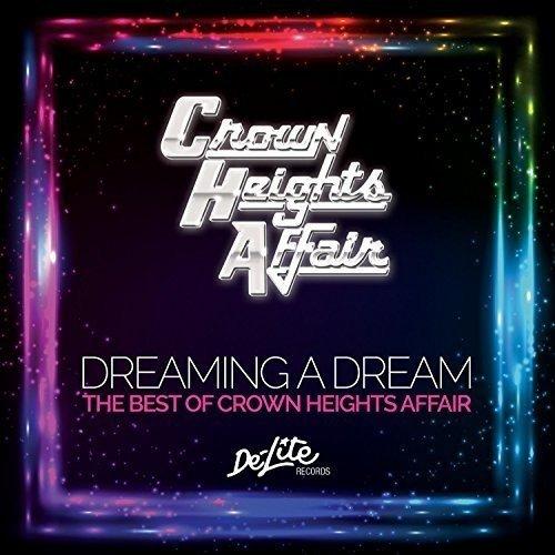 Dreaming a Dream: B.O. Crown Heights (Affair Cd)