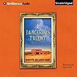 A Dangerous Talent | Charlotte Elkins,Aaron Elkins