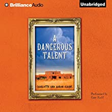 A Dangerous Talent Audiobook by Charlotte Elkins, Aaron Elkins Narrated by Kate Rudd