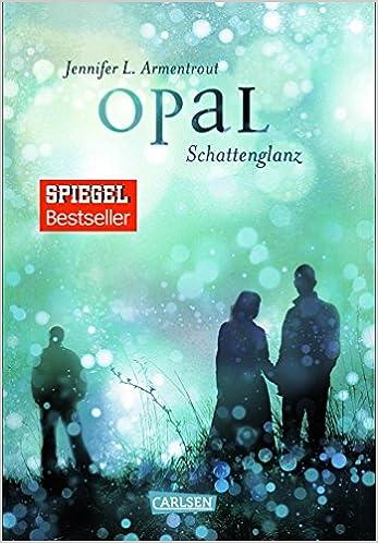 Opal – Schattenglanz (3)