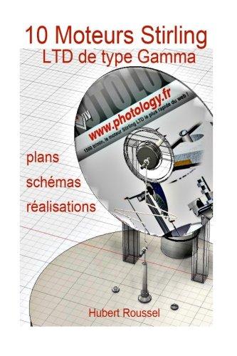 10 Moteurs Stirling: plans, descriptions, ralisations (French Edition)