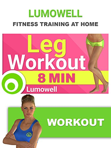 Exercise Products : 8 Minute Leg Workout - Best Exercises