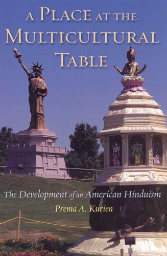 Download A Place at the Multicultural Table: The Development of an American Hinduism pdf