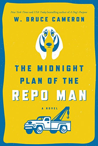 The Midnight Plan of the Repo Man: A Novel (Ruddy McCann) cover