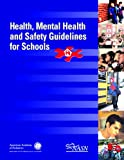 Health, Mental Health, and Safety Guidelines for Schools, Doris Luckenbill, Howard Taras, 1581101678