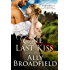 One Last Kiss (It's in His Kiss Book 2)