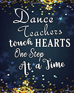 Adventures of A Dance Teacher: A Journal of Quotes: Prompted Quote