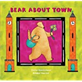 Bear About Town (Bear Book S.)