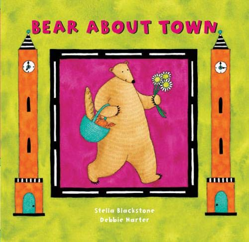 About Bears - Bear About Town (A Barefoot Board Book)