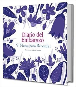 DIARIO DEL EMBARAZO 9 meses: ELENA VERONESI: 9788416279616 ...