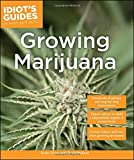 Book Cover for Idiot's Guides: Growing Marijuana
