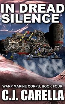 In Dread Silence (Warp Marine Corps Book 4) by [Carella, C.J.]