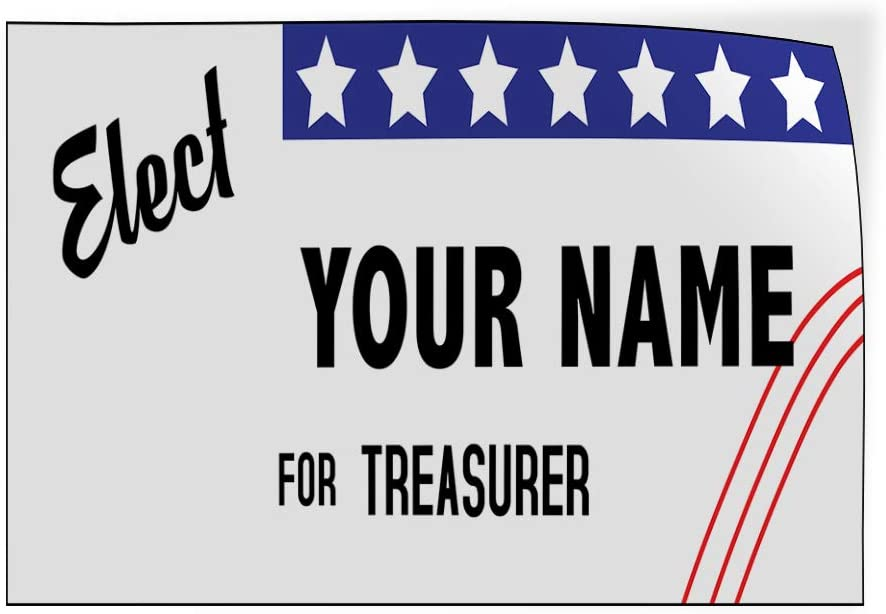 Custom Door Decals Vinyl Stickers Multiple Sizes Elect Name for Position White Black N Political Elect Signs Outdoor Luggage /& Bumper Stickers for Cars White 30X20Inches Set of 10