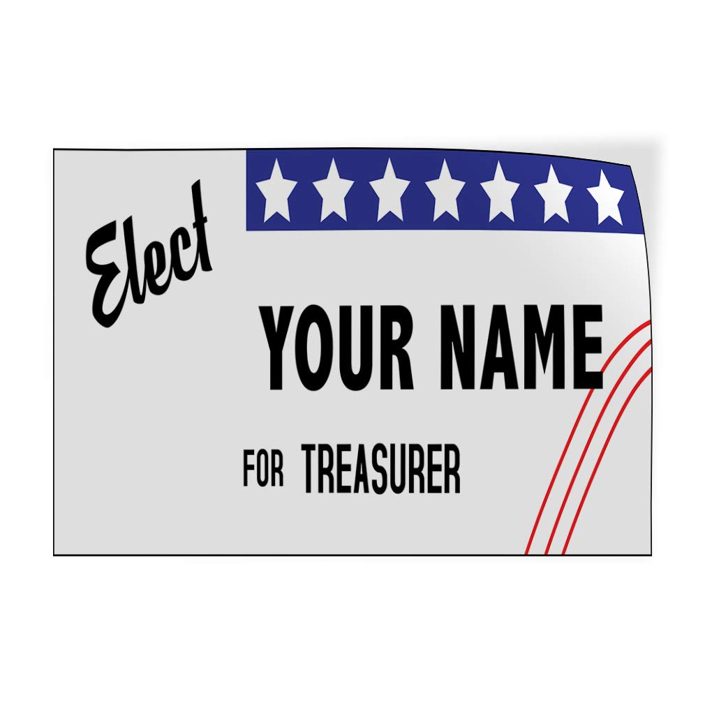 Custom Door Decals Vinyl Stickers Multiple Sizes Elect Name for Position White Black N Political Elect Signs Outdoor Luggage /& Bumper Stickers for Cars White 27X18Inches Set of 5