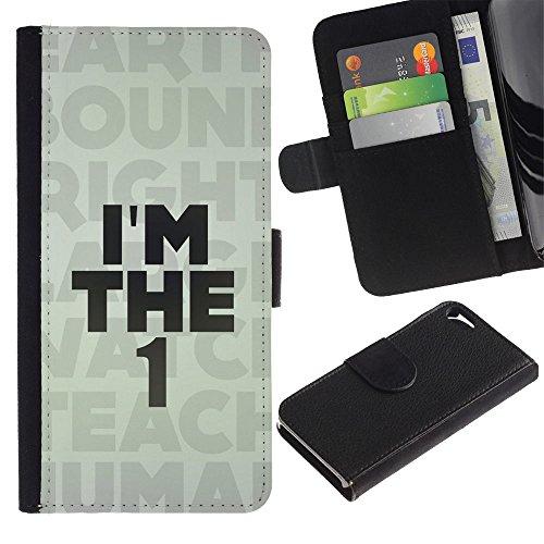 Paccase / Flip Cuir Portefeuille Housse Fente pour Carte Coque Étui de Protection pour - I'M The 1 One Human Message - Apple Iphone 5 / 5S