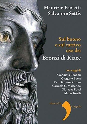 Sul buono e sul cattivo uso dei Bronzi di Riace (Italian Edition)