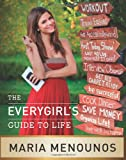 The Everygirl's Guide to Life, Maria Menounos, 0061870781