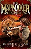 Beyond the Edge of the Map (The Mapmaker Chronicles Book 4)
