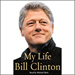My Life, Volume I | Bill Clinton