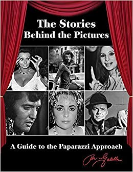 The Stories Behind the Pictures: A Guide to the Paparazzi ...