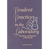 Prudent Practices in the Laboratory:: Handling and Disposal of Chemicals