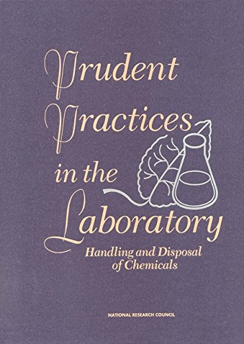 Prudent Practices in the Laboratory: Handling and Disposing  of Chemicals