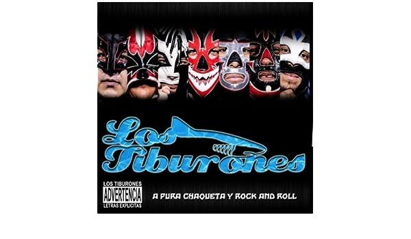 A Pura Chaqueta y Rock And Roll [Explicit] by Los Tiburones on Amazon Music - Amazon.com