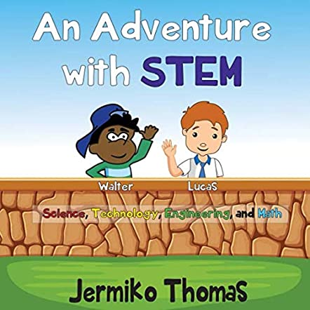 An Adventure With STEM
