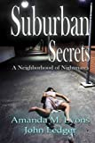 : Suburban Secrets: A Neighborhood of Nightmares