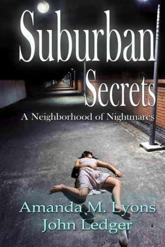 Suburban Secrets: A Neighborhood of Nightmares