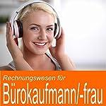 Rechnungswesen für Bürokaufmann / Bürokauffrau | Ben Reichgruen