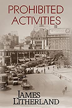 Prohibited Activities (Watchbearers, Book 4) by [Litherland, James]