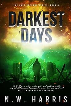 Darkest Days (The Last Orphans Book 4) by [Harris, N.W.]
