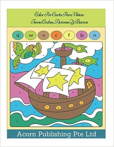 Amazon.com: Color Por Carta Para Niños: Tema Coches, Aviones ...