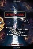 img - for Otherland: Mundos desaparecidos y seres atrapados en el tiempo (Volume 1) (Spanish Edition) book / textbook / text book