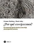 ¿Por qué envejecemos? (eBook) (Spanish Edition)