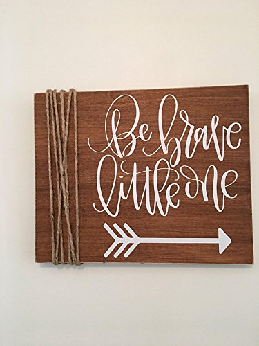 Be Brave Little One | Nursery | Child's Room | Rustic | Wooden | Wall (Peter Pan Arrow)