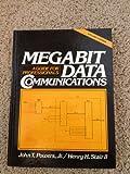 Megabit Data Communications : A Guide for Professionals, Powers, John, Jr., 0135735696