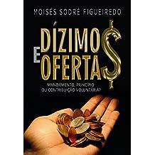 Dízimos e Ofertas: Mandamento, princípio ou contribuição voluntária?