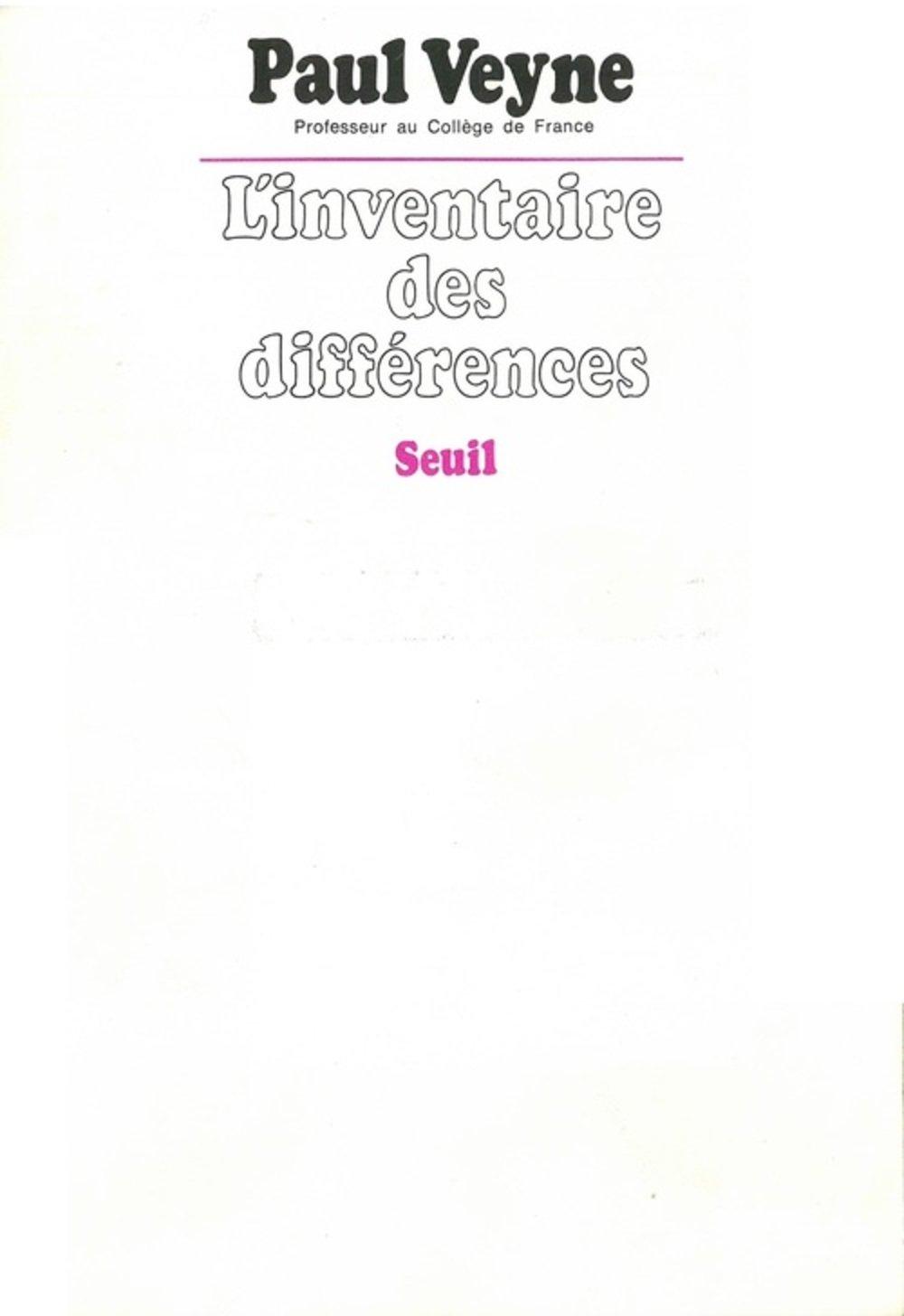 L'inventaire des différences - Paul Veyne