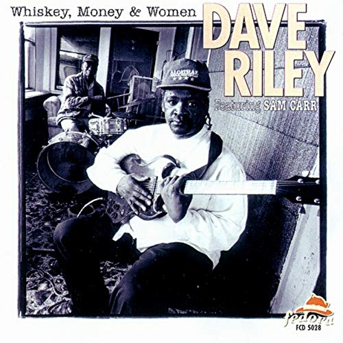 (Whiskey, Money and Women (feat. Sam Carr))