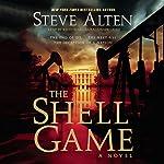 The Shell Game | Steve Alten