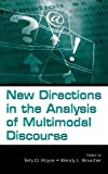 New Directions in the Analysis of Multimodal Discourse, , 0805851062